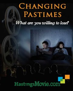 Changing Pastimes. What are you willing to lose? HastingsMovie.com